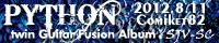 SJV-SC twin Guitar Fusion Album 『PYTHON』